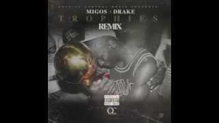 Migos - Trophies REMIX [ DRAKE TROPHIES ]