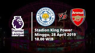 Video Live Streaming dan Jadwal Leicester Vs Arsenal, Via MAXStream beIN Sport