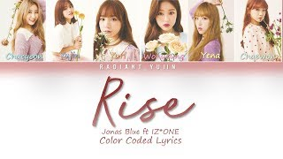 Rise   Jonas Blue Ft IZ*ONE (아이즈원) Lyrics (Color Coded)