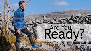 Are You Ready? God wants you to be Prepared. Easter in the Burren & Cliffs Of Moher, Ireland.