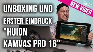 HUION KAMVAS Pro 16 Grafiktablett mit Display I Unboxing und erster Eindruck Teil 1