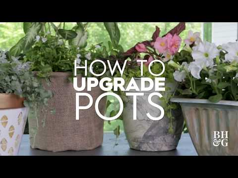 Upgrade Old Pots | Made By Me Garden | Better Homes & Gardens