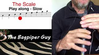 Step 1 of 10 - Learn the Bagpipe Scale