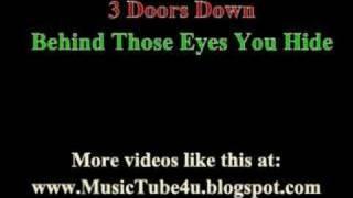 3 Doors Down - Behind Those Eyes (lyrics & music)
