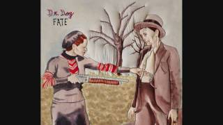 Dr. Dog - The Old Days