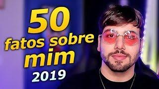 50 FATOS SOBRE MIM (2019) - T3ddy