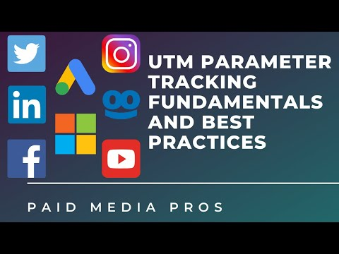 UTM Parameter Tracking Fundamentals and Best Practices