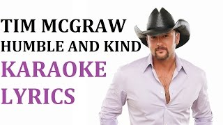 TIM MCGRAW - HUMBLE AND KIND KARAOKE COVER LYRICS