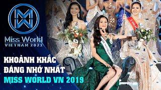 Những khoảnh khắc đáng nhớ nhất của Miss World Việt Nam 2019