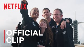 Countdown: Inspiration4 Mission To Space   Official Clip   Netflix