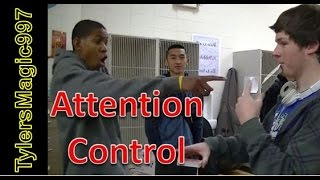 Attention Control - Tyler's Magic