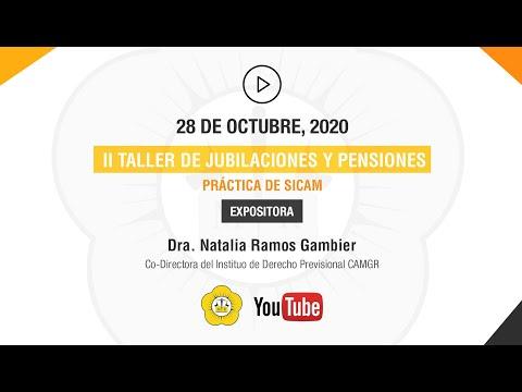 II TALLER DE JUBILACIONES Y PENSIONES, PRÁCTICA DE SICAM - 28 de Octubre 2020