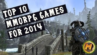 Top 5 Best MMORPG Games 2014 for PC,PS and XBOX