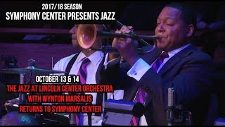 SHOW SHOUT OUT!!! Jazz at Lincoln Center Orchestra October 13 & 14 as part of 2017/2018 Symphony