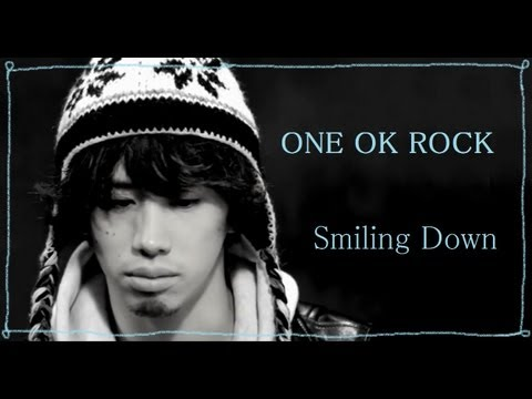 ONE OK ROCK 「Smiling Down」 和訳&Eng Sub Mp3