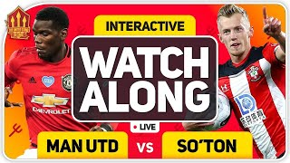 MANCHESTER UNITED vs SOUTHAMPTON With MARK GOLDBRIDGE LIVE