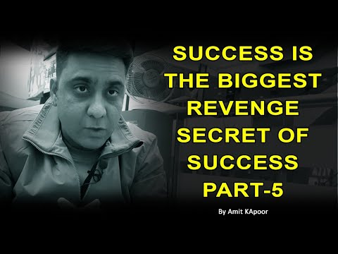 SUCCESS IS THE BIGGEST REVENGE | SECRET OF SUCCESS | PART-5 |COUNSELLING WITH ASTROLOGER AMIT KAPOOR