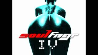 GLDFNGR - SoulFNGR IV