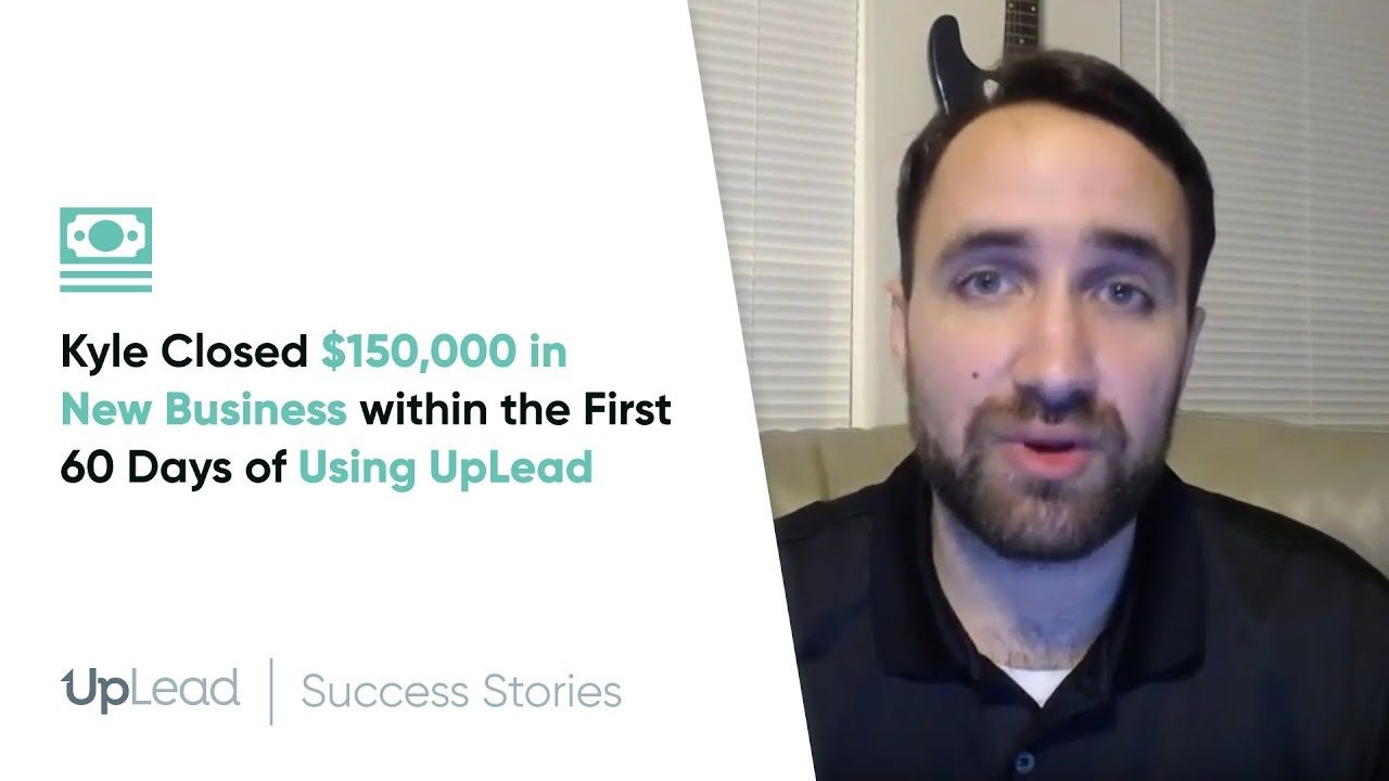 Uplead Review – Kyle Closed 0,000 In New Business Within The First 60 Days Of Using Uplead
