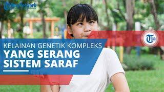 Sindrom Angelman, Kelainan Genetik Kompleks yang Menyerang Sistem Saraf