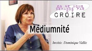 DOMINIQUE VALLEE Médium