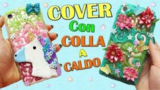 Due COVER con COLLA A CALDO!! Cover UNICORNO Facile e Divertente :D