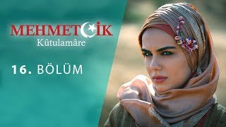 Mehmetcik Kutul Amare (Kutul Zafer) episode 16 with English subtitles