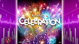 Nishard M - Celebration [2k20 ChutneySoca]