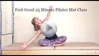 Feel-Good 25 Minute Pilates Class by LiveLifePilates