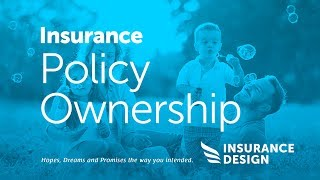 Insurance Policy Ownership