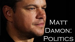 The Truth about Matt Damon's Politics