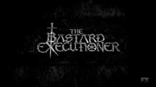 The Bastard Executioner Theme Song [Ed Sheeran]