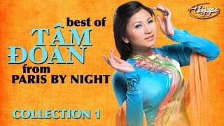Best Of Tâm Đoan   Paris By Night Collection 1