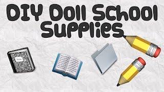 DIY Doll School Supplies
