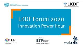 #LKDForum 2020 - Innovation Power Hour (Day 2)