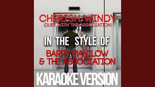 Cherish / Windy (Duet with the Association) (In the Style of Barry Manilow & The Association)...