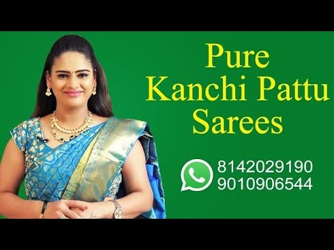 """<p style=""""color: red"""">Video : </p>Pure Kanchi Pattu Sarees 