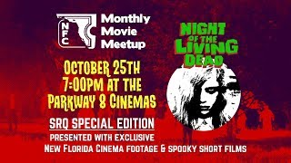 "New Florida Cinema presents ""Night of the Living Dead"" -- October 25th"
