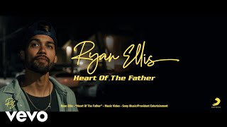Heart of the Father (Official Video)