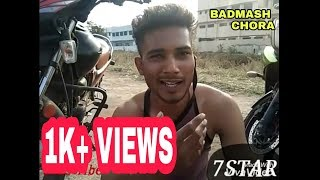 badmash chora. 7 STARS