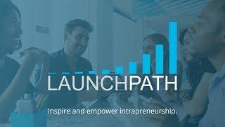 LaunchPath video