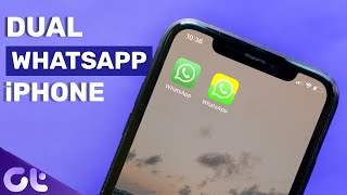 How to Run Dual WhatsApp in Single iPhone | Guiding Tech