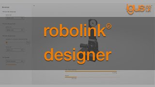 How to use the igus® robolink® designer