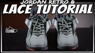 AIR JORDAN 8 LACE TUTORIAL | HOW TO LACE RETRO JORDAN 8s | HOW TO LACE JORDAN 8s | Kholo.pk