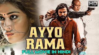 AYYO RAMA (2019) | Latest South Indian 2019 Blockbuster Movie | Full Hindi Dubbed Movi