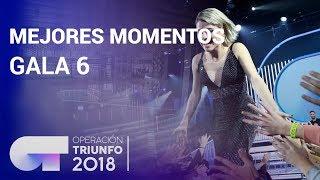 Mejores momentos de la Gala 6 | OT 2018