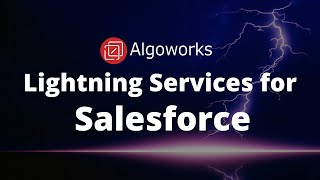 Salesforce Lightning Development | Make Your Business Lightning-Ready With Algoworks!