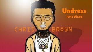 Chris Brown - Undress lyric Video