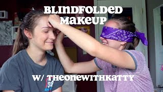 blindfolded makeup w/ theonewithkatty