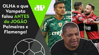 """""""A maior diferença do Flamengo para o Palmeiras é…"""": veja o que Vampeta falou sobre times"""